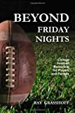 Book Cover for Beyond Friday Nights: College Football Recruiting for Players and Parents