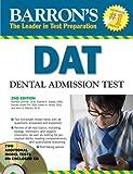 img - for Barron's DAT: Dental Admissions Test by Lehman D.D.S., Richard, Saeed D.M.D., Sophia, Chi D.D.S., Donald Leslie, Hines D.D.S., Edwin H., Otsuka Ph.D., Allen S. (July 1, 2009) Paperback 2 book / textbook / text book