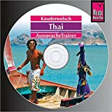 Reise Know-How Kauderwelsch AusspracheTrainer Thai (Audio-CD): Kauderwelsch-CD