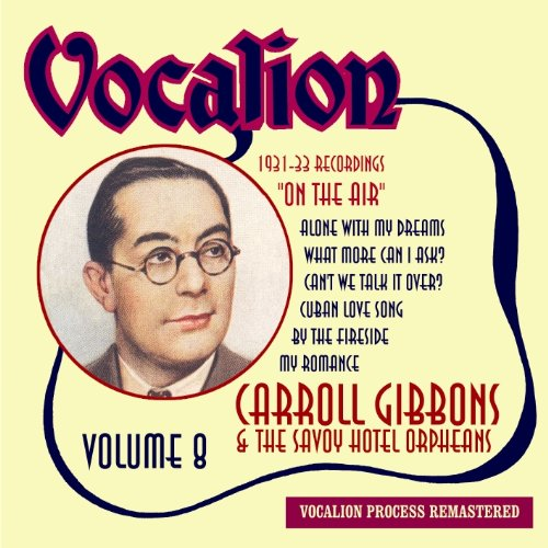 Price comparison product image Carroll Gibbons,  Vol.8 - On the Air [Audio CD] Carroll Gibbons; Jack Plant
