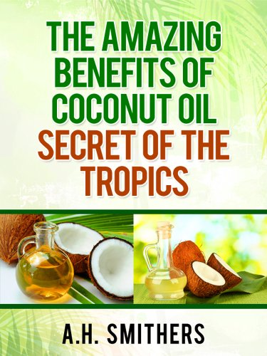 amazing benefits Coconut oil tropics ebook product image