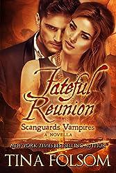 Fateful Reunion (A Scanguards Novella) (Scanguards Vampires)