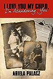 I Love You My Child, I'm Abandoning You: Holocaust book memoirs
