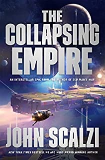 The Collapsing Empire (The Interdependency) (076538888X)   Amazon price tracker / tracking, Amazon price history charts, Amazon price watches, Amazon price drop alerts