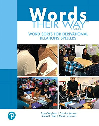 Words Their Way Word Sorts for Derivational Relations Spellers (3rd Edition)