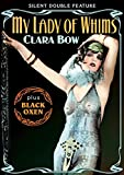 Clara Bow Double Feature: My Lady of Whims (1925) (Silent) / Black Oxen (1923) (Silent)