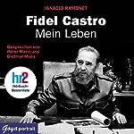 Fidel Castro. Mein Leben | Ignacio Ramonet