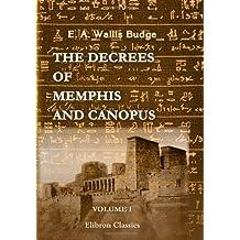 The Decrees of Memphis and Canopus: Volume 1. The Rosetta Stone