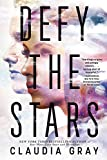 Image of Defy the Stars (Defy the Stars Series  Book 1)