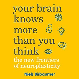 Your Brain Knows More Than You Think Audiobook