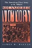 img - for Squandered Victory: The American First Army at St. Mihiel book / textbook / text book
