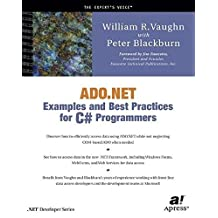 ADO.NET Examples and Best Practices for C# Programmers by William R. Vaughn (2002-04-04)