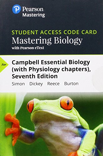 MasteringBiology with Pearson eText -- Standalone Access Card -- for Campbell Essential Biology (with Physiology chapters) (7th Edition)