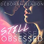 Still Obsessed | Deborah Bladon