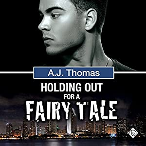Holding Out for a Fairy Tale Audiobook