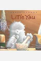 Little Yau: A Fuzzhead Tale Hardcover