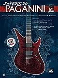 Shredding Paganini: Heavy Metal Guitar Meets 9 Masterpieces by Niccolo Paganini, Book & Online Audio (Shredding Styles)