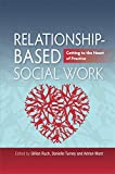 Relationship-based Social Work