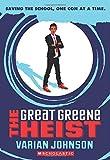 The Great Greene Heist (Jackson Greene)