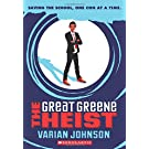 The Great Greene Heist (Jackson Greene)