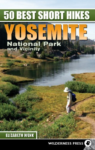 Download 50 Best Short Hikes: Yosemite National Park and Vicinity pdf