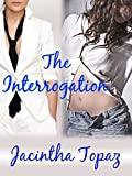 The Interrogation: A Lesbian New Adult Spanking Romance (DykeLove Quickies Book 2)