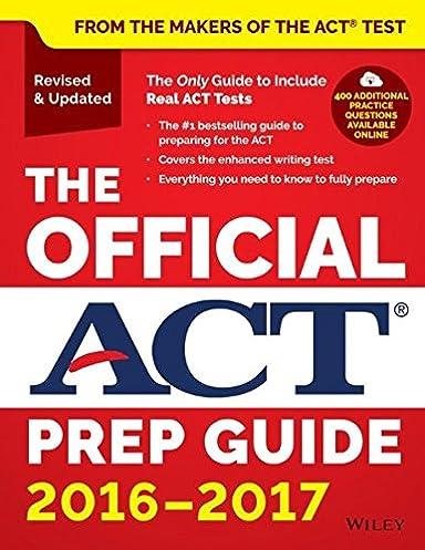 the official act prep guide 2016 2017 act 9781119225416 amazon rh amazon com Act Math Formulas Act Math Formula Chart