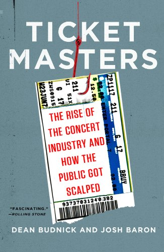 - Ticket Masters: The Rise of the Concert Industry and How the Public Got Scalped