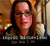 Ingrid Michaelson - The Way I Am