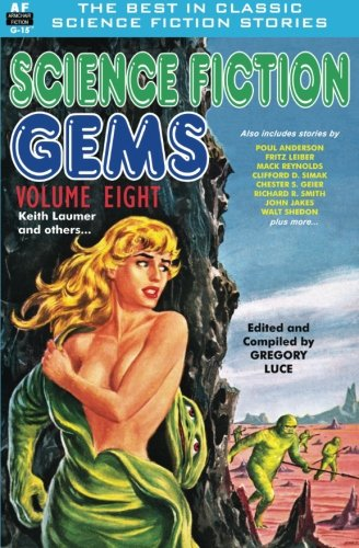 Science Fiction Gems, Volume Eight, Keith Laumer and Others