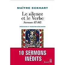 Le Silence et le Verbe. Sermons 87-105: sermons 87-105