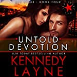 Untold Devotion | Kennedy Layne