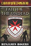 Faith and the Undead, Benjamin Rogers, 1452869820