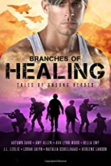 Branches of Healing: Tales of Unsung Heroes Paperback