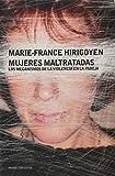 img - for Mujeres Maltratadas: Los mecanismos de la violencia en la pareja (Spanish Edition) book / textbook / text book