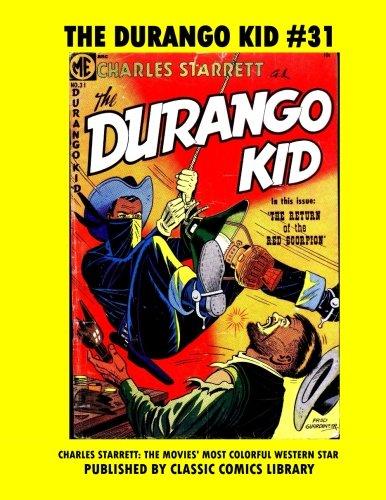 The Durango Kid Comics #31: Email Request Classic Comics Library Catalog]()