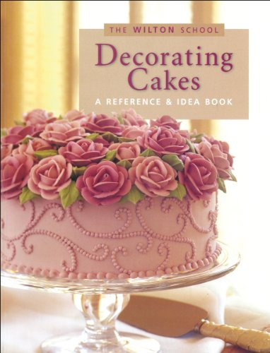 Wilton Decorating Cakes Book (The Wilton -