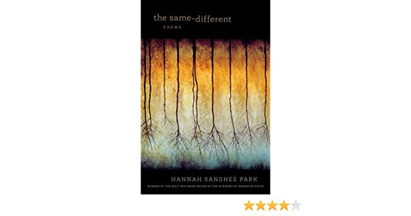 The Same-Different: Poems (Walt Whitman Award of the Academy