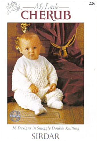 Sirdar My Little Cherub Baby S Knitting Pattern Booklet No 226 16