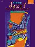 Simply Jazzy, Bk 2, Margaret Goldston, 0739003372