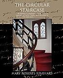 The Circular Staircase, Mary Roberts Rinehart, 1605970220