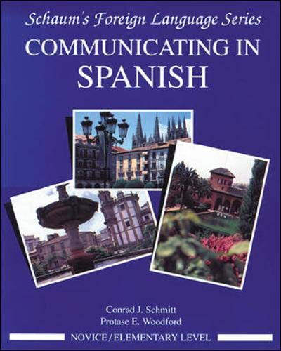 Communicating In Spanish (Novice Level)...