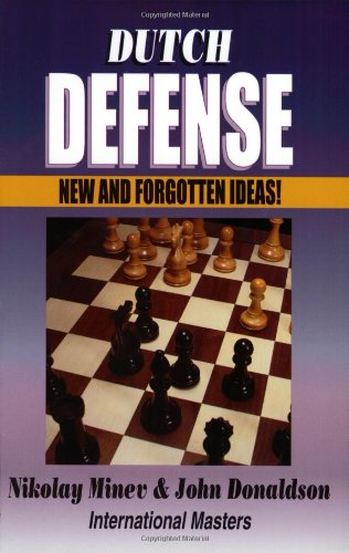 Download Dutch Defense: New and Forgotten Ideas ebook