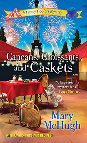Cancans, Croissants, and Caskets (A Happy Hoofers Mystery Book 3)