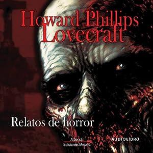 Relatos de Horror [Tales of Horror] Audiobook