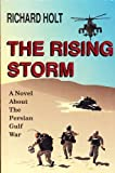 The Rising Storm, G. Richard Holt, 0898962722
