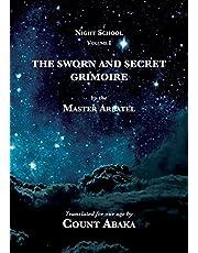 The Sworn and Secret Grimoire: 1