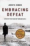 Embracing Defeat – Japan in the Wake of World War II