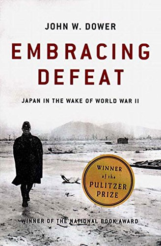 Image of Embracing Defeat: Japan in the Wake of World War II