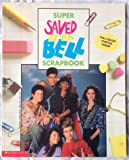 Super Saved by the Bell Scrapbook, Beth Goodman, 0590471686
